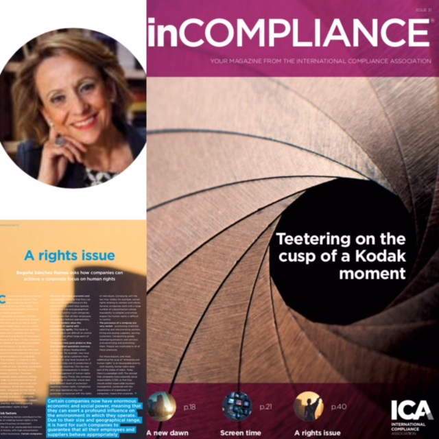 Articulo de Begoña Sánchez Ramos publicado en InCOMPLIANCE   Revista corporativa de International Compliance Association (ICA)  asks how companies can achieve a corporate focus on human rights